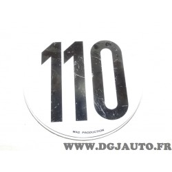 Plaque metal ronde information limitation vitesse 110 110KM/H MAD tracteur poids lourd engin agricole bus (comme sur photo)